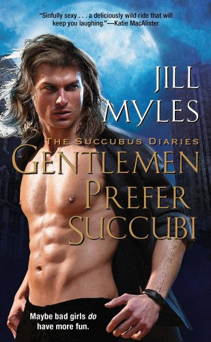 Image of Gentlemen Prefer Succubi (Succubus Diaries)