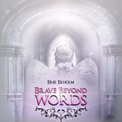 Brave Beyond Words (Epic Mix)