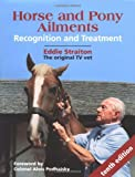 img - for Horse and Pony Ailments: Recognition and Treatment book / textbook / text book