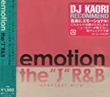EMOTION~�gJ�hR&B Greatest Hits!~