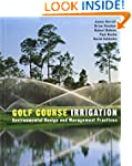 Golf Course Irrigation: Environmental...