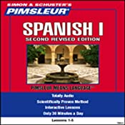 Spanish I, Second Revised Edition: Lessons 1 to 5: Learn to Speak and Understand Spanish | [Pimsleur]