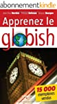 Apprenez le globish : L'anglais all�g...