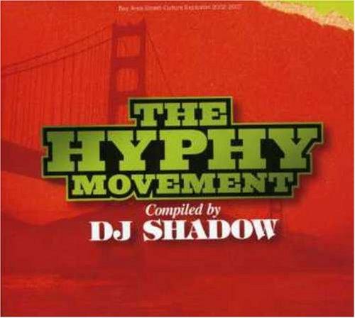 The Shadows - Hyphy Movement [DJ Shadow Pres - Zortam Music