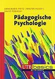 Pädagogische Psychologie. UTB basics
