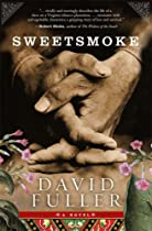 New Addition – Sweetsmoke by David Fuller
