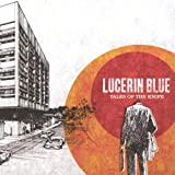 Songtexte von Lucerin Blue - Tales of the Knife