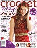 Crochet Today! September - October 2013 Magazine Single Issue (Crochet Today! September - October 2013 Magazine Single Issue)