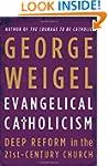 Evangelical Catholicism: Deep Reform...