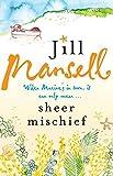 Jill Mansell Sheer Mischief
