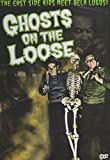 The East Side Kids Meet Bela Lugosi: Ghosts on the Loose