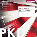 Solar Lottery (       UNABRIDGED) by Philip K. Dick Narrated by David de Vries