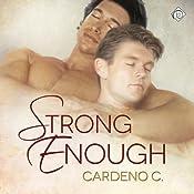 Strong Enough | [Cardeno C]