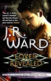 J. R. Ward Lover Revealed: Number 4 in series (Black Dagger Brotherhood)