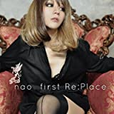 「first Re:Place」/nao(音楽CD)