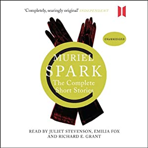 The Complete Short Stories | [Muriel Spark]