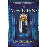 "The Magiciansvon ""Lev Grossman"""