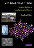 img - for Microarchaeology: Beyond the Visible Archaeological Record book / textbook / text book