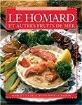 Le Homard et Autres Fruits de Mer: 40...
