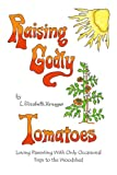 51DtJZbo7gL. SL160  Loving Those Tomatoes