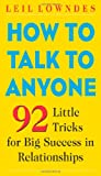 how to talk to Anyone (007141858X) by Leil Lowndes