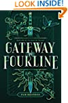 Gateway to Fourline (The Fourline Tri...