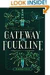 Gateway to Fourline (The Fourline Tri...