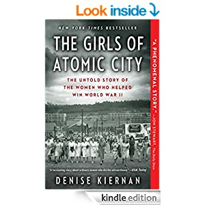 Amazon Com The Girls Of Atomic City The Untold Story Of