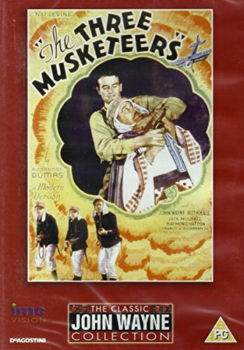 the-three-musketeers-1933-the-classic-john-wayne-collection