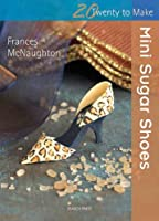 Mini Sugar Shoes
