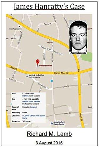 James Hanratty's Case: Born 4 October 1936 - Died 4 April 1962 PDF