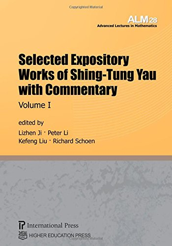 Selected Expository Works Of Shing-Tung Yau With Commentary: 2-Volume Set (Vols. 28 & 29 Of The Advanced Lectures In Mathematics Series)