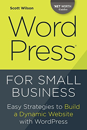wordpress-for-small-business-easy-strategies-to-build-a-dynamic-website-with-wordpress-net-worth-gui