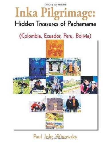 Inka Pilgrimage: Hidden Treasures of Pachamama (Colombia, Ecuador, Peru, Bolivia)