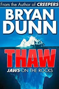 Thaw by Bryan Dunn ebook deal