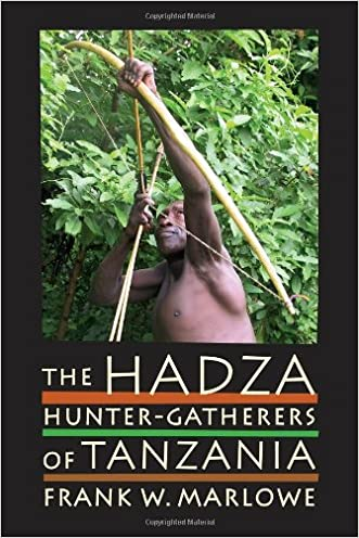 The Hadza: Hunter-Gatherers of Tanzania (Origins of Human Behavior and Culture)