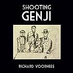 Shooting Genji   Richard Voorhees
