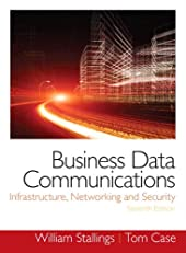 Business Data Communications- Infrastructure, Networking and Security (2-download) (7th Edition)