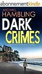 DARK CRIMES a gripping detective thri...