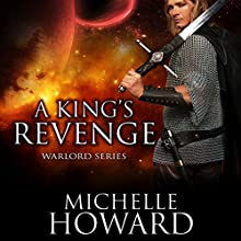 A King's Revenge Audiobook by Michelle Howard Narrated by Tristan Wright, Sarah Grace Wright