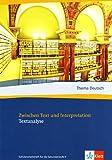 Thema Deutsch. Zwischen Text und Interpretation. Textanalyse (3123474771) by Frankfurt, Harry G.