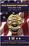 Police Management Examinations: Prepa...