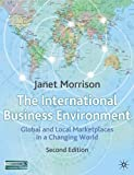 img - for International Business Environment: Global and Local Marketplace in a Changing World book / textbook / text book