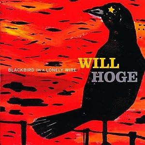 Blackbird On A Lonely Wire (U.S.Version)
