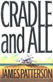 By James Patterson: Cradle and All