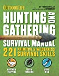 The Hunting & Gathering Survival Manu...