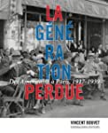 La G�n�ration perdue. Des Am�ricains...