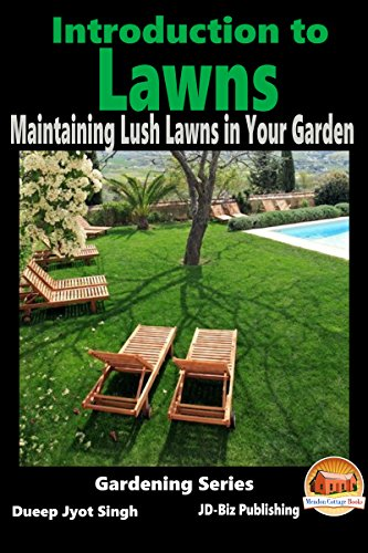 introduction-to-lawns-maintaining-lush-lawns-in-your-garden-gardening-series-book-2-english-edition