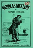 Image of The life and Adventures of Nicholas Nickleby (Illustrated, complete and with the original illustrations)