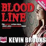 Bloodline | Kevin Brooks